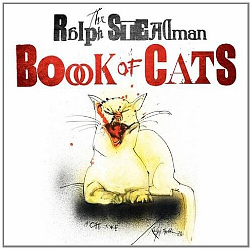 The Ralph Steadman Book of Cats (Hardcover)