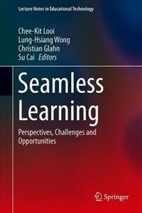 Seamless learning : perspectives, challenges and opportunities
