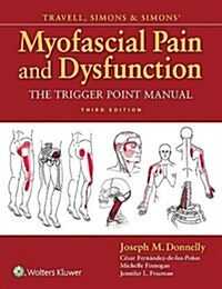 Travell, Simons & Simons Myofascial Pain and Dysfunction: The Trigger Point Manual (Hardcover, 3)
