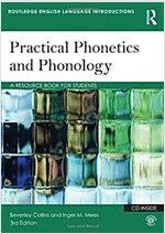 Practical Phonetics and Phonology : A Resource Book for Students (Paperback, 3 New edition)