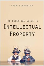 The Essential Guide to Intellectual Property (Paperback)