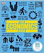 The Economics Book : Big Ideas Simply Explained (Hardcover)