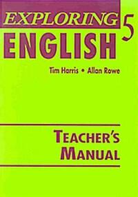 Exploring English 5 (Paperback, Teachers Manua)
