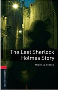 Oxford Bookworms Library: Level 3:: The Last Sherlock Holmes Story (Paperback)