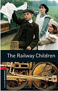 Oxford Bookworms Library: Level 3:: The Railway Children (Paperback)