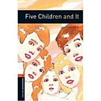 Oxford Bookworms Library: Level 2:: Five Children and It (Paperback)