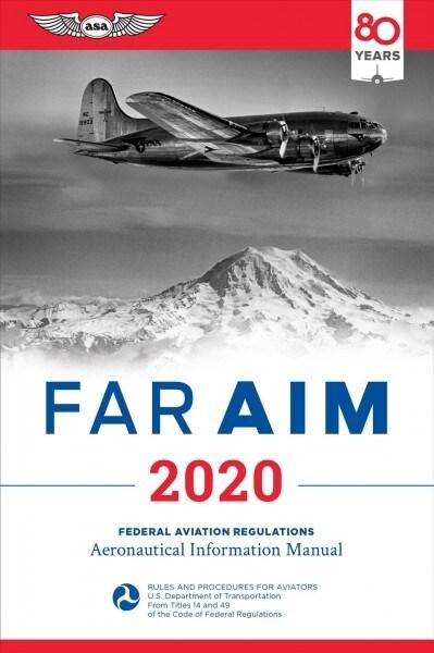 Far/Aim 2020: Federal Aviation Regulations/Aeronautical Information Manual (Paperback, 2020)