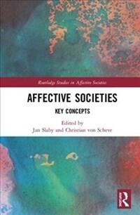 Affective societies : key concepts / 1 Edition