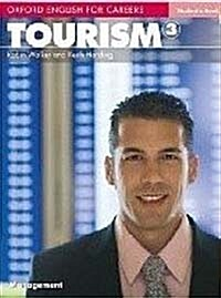 Oxford English for Careers: Tourism 3: Students Book (Paperback)