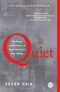 Quiet: The Power of Introverts in a World That Cant Stop Talking (Paperback)