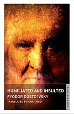 Humiliated and Insulted : From the Notes of an Unsuccessful Author (Paperback)