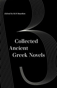 Collected Ancient Greek Novels (Paperback, 2, Second Edition)