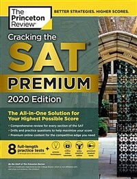 Cracking the SAT Premium Edition with 8 Practice Tests, 2020: The All-In-One Solution for Your Highest Possible Score (Paperback)