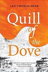 Quill of the Dove, Volume 21 (Paperback)