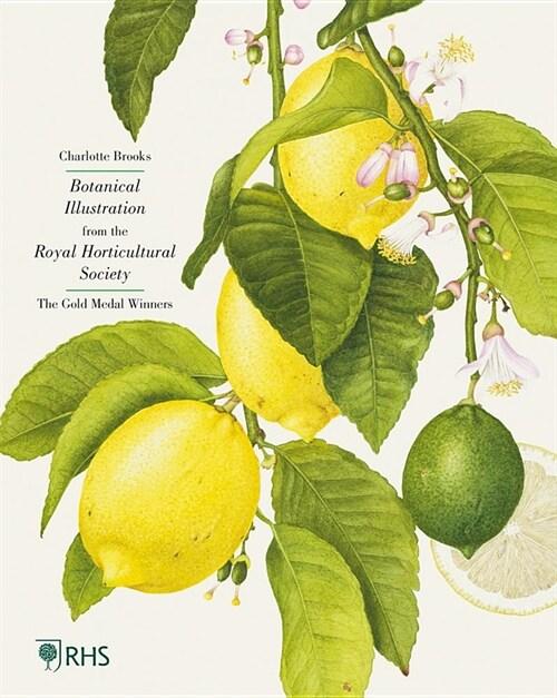 RHS Botanical Illustration : The Gold Medal Winners (Hardcover)