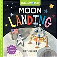Hello, World! Moon Landing (Board Books)