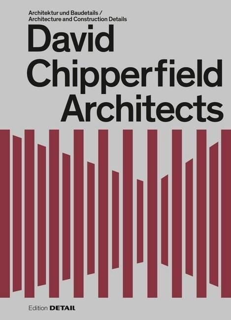 David Chipperfield Architects: Erweiterte Neuauflage (Hardcover, 2, 2. Auflage)