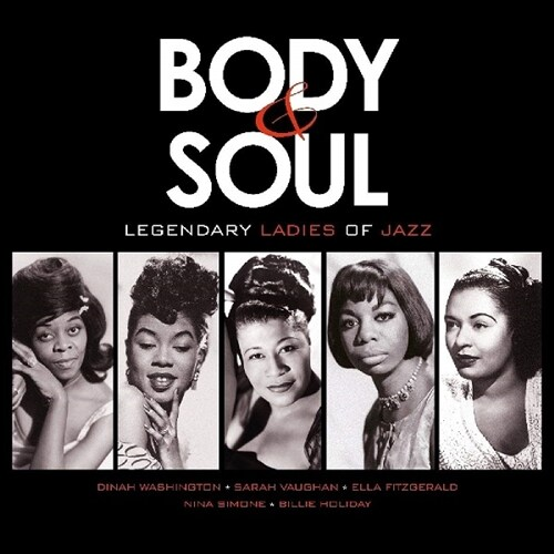 [수입] Body & Soul - Legendary Ladies of Jazz [180g LP]