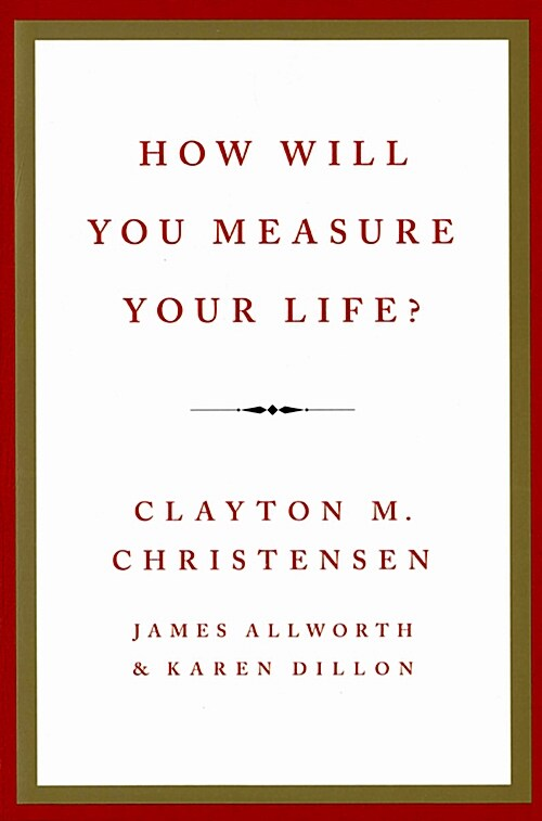 How Will You Measure Your Life? (Paperback, International)