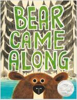 Bear Came Along (Hardcover)