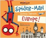 Spider-Man: Far from Home: Spider-Man Swings Through Europe! (Hardcover)