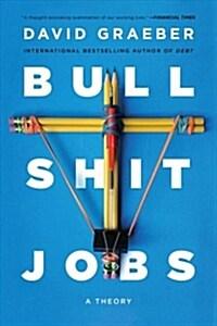 Bullshit Jobs: A Theory (Paperback)
