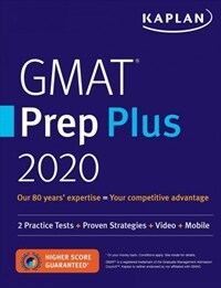 GMAT Prep Plus 2020: 6 Practice Tests + Proven Strategies + Online + Mobile (Paperback)