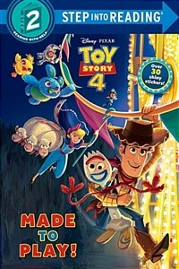 Made to Play! (Disney/Pixar Toy Story 4) (Paperback)