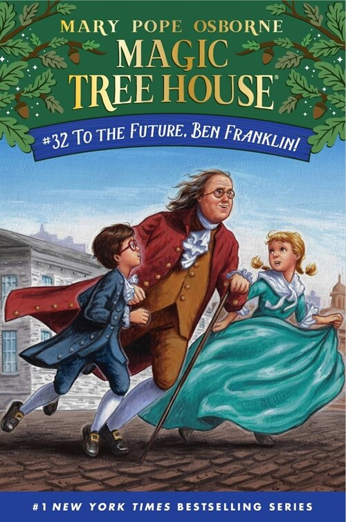 To the Future, Ben Franklin! (Hardcover)