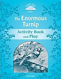 Classic Tales Second Edition: Level 1: The Enormous Turnip Activity Book & Play (Paperback, 2 Revised edition)