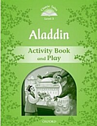 Classic Tales Second Edition: Level 3: Aladdin Activity Book & Play (Paperback, 2 Revised edition)