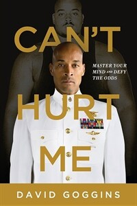 Can't Hurt Me: Master Your Mind and Defy the Odds (Paperback)