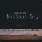 [수입] Charlie Haden & Pat Metheny - Beyond The Missouri Sky [2LP 한정반]