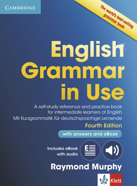 English Grammar in Use Book with Answers and Interactive eBook Klett Edition: A Self-Study Reference and Practice Book for Intermediate Learners of En (Hardcover, 4, Revised)