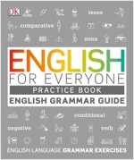 English for Everyone Grammar Guide Practice Book (Paperback)