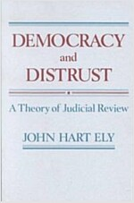 Democracy and Distrust: A Theory of Judicial Review (Paperback, Revised)