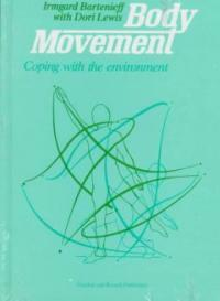 Body movement : coping with the environment