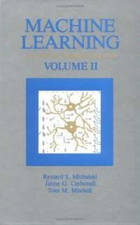Machine learning. vol. 2 : an artificial intelligence approach