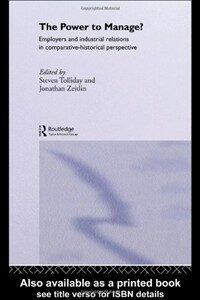 The power to manage? : employers and industrial relations in comparative historical perspective