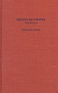 Milton Reshviewed: Ten Essays (Hardcover)