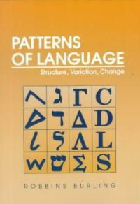 Patterns of language : structure, variation, change