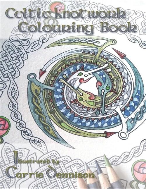 Celtic Knotwork Colouring Book: Original Celtic Knotwork Illustrations by Dendryad Art (Paperback)