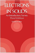 Electrons in Solids: An Introductory Survey (Hardcover, 3, Revised)