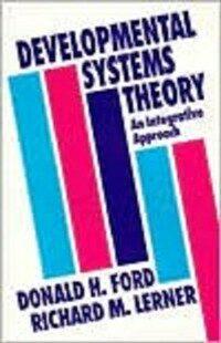 Developmental systems theory : an integrative approach