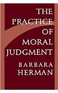 The Practice of Moral Judgment (Hardcover)