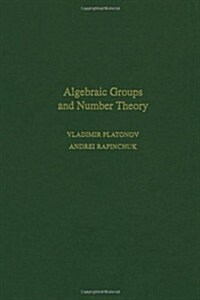 Algebraic Groups and Number Theory (Hardcover)