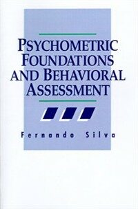 Psychometric foundations and behavioral assessment