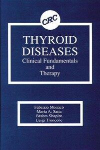 Thyroid diseases : clinical fundamentals and therapy