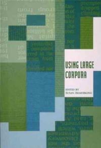 Using large corpora 1st MIT Press ed