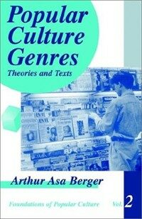Popular culture genres: theories and texts